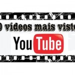 Os 10 vídeos mais vistos do YouTube