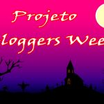 Projeto Bloggers Ween - #projetobloggersween