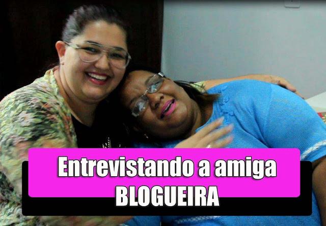 TAG - Entrevistando a amiga blogueira!